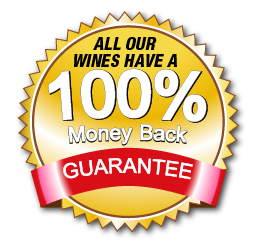 All our wines have a 100% money back guarantee.